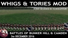Mount  Blade  Whigs  Tories Mod Event   Battles of Bunker Hill and Camden